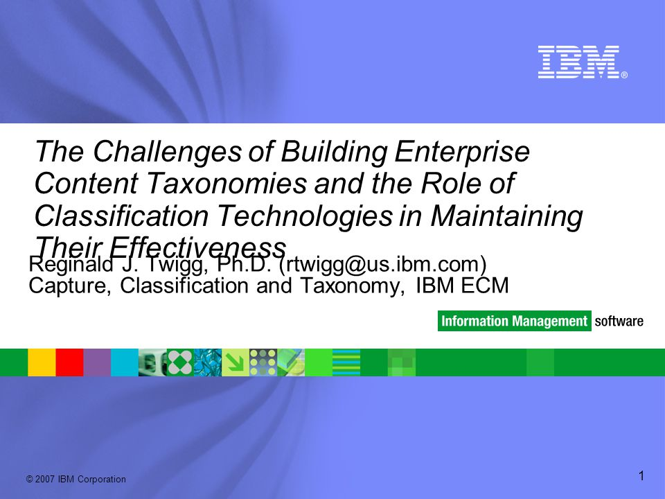 The Challenges of Building Enterprise Content Taxonomies and the Role of Classification Technologies in Maintaining Their Effectiveness
