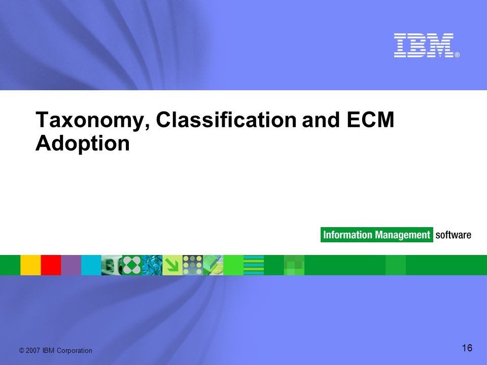Taxonomy, Classification and ECM Adoption