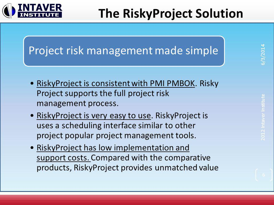 The RiskyProject Solution