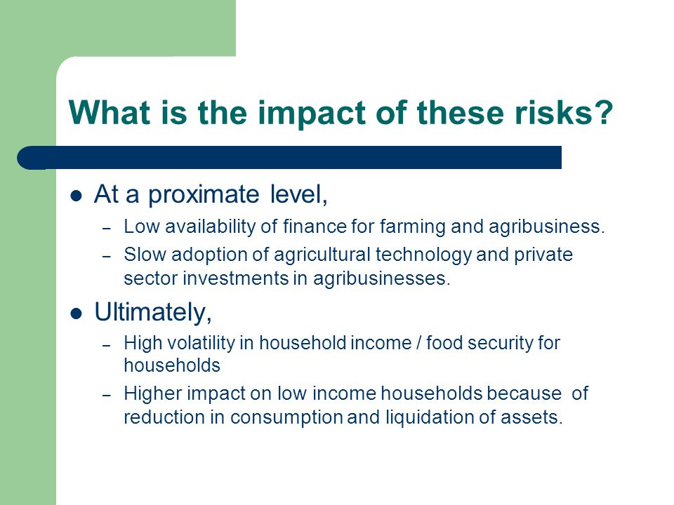 What is the impact of these risks