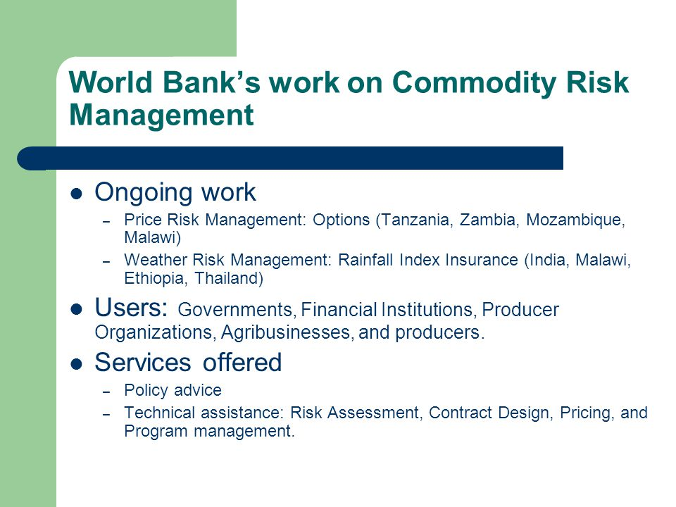World Bank's work on Commodity Risk Management