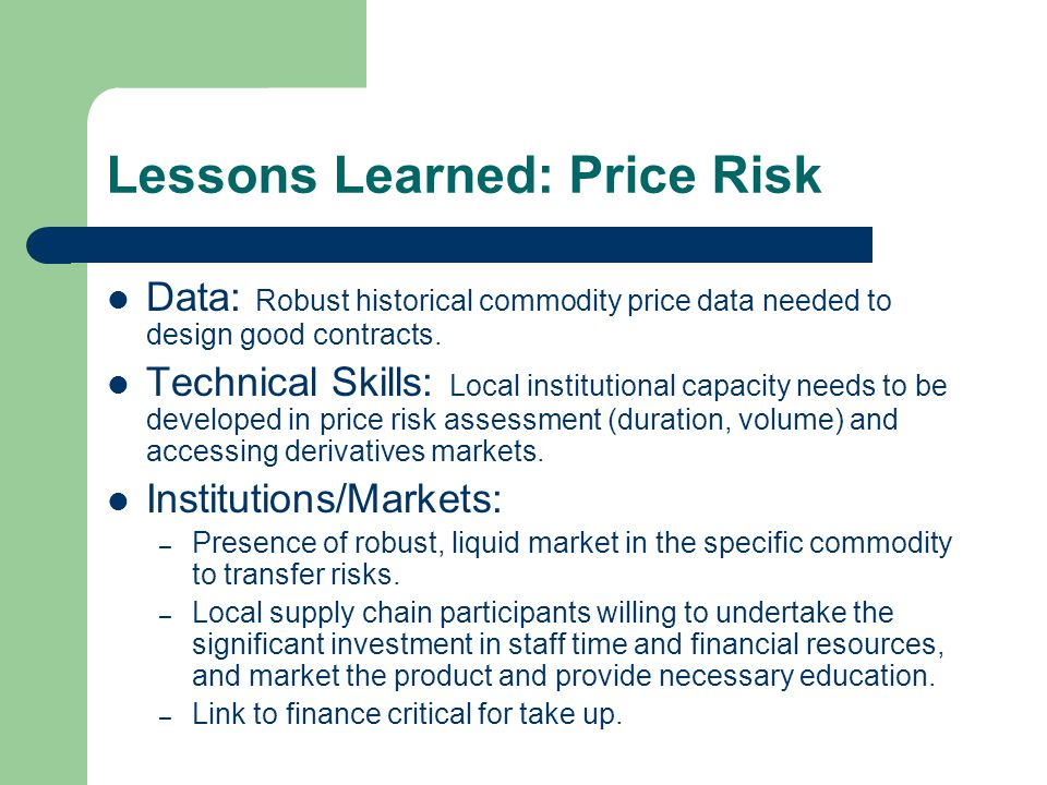 Lessons Learned: Price Risk