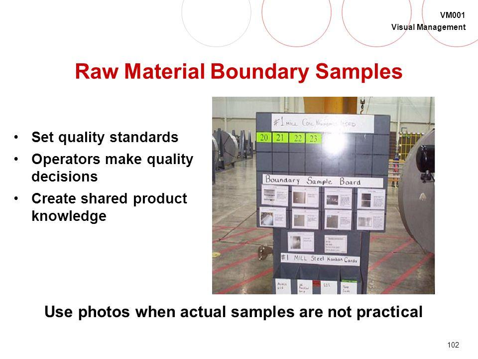 Raw Material Boundary Samples