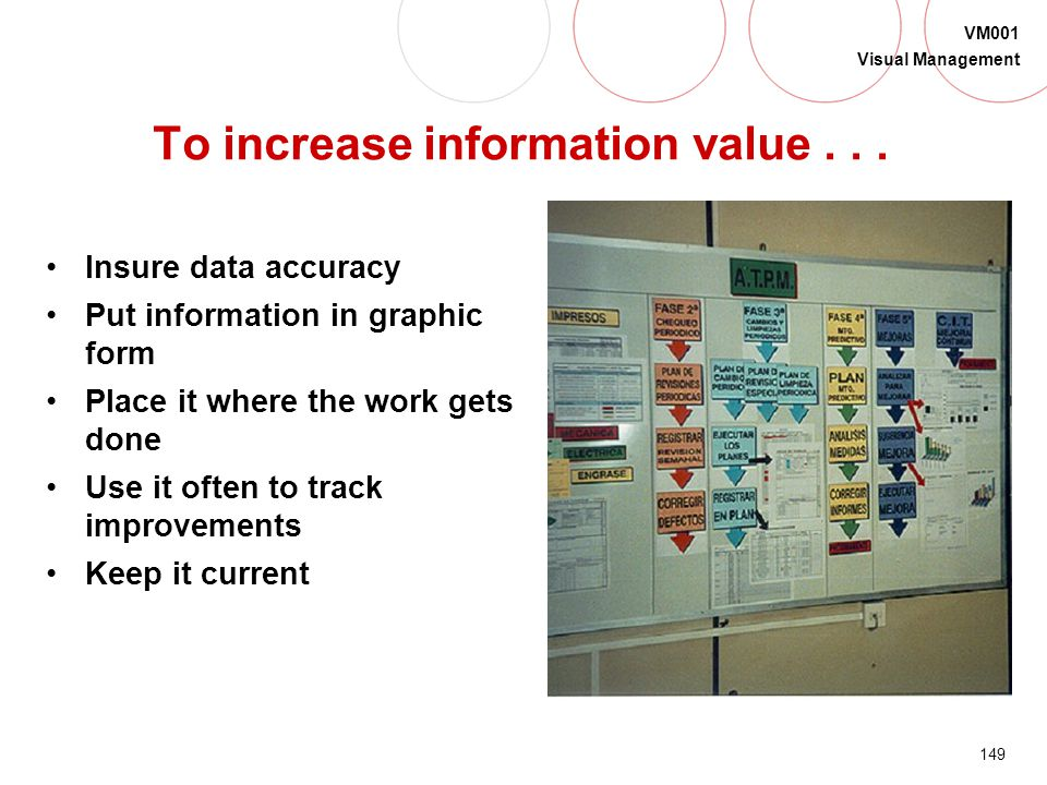 To increase information value . . .