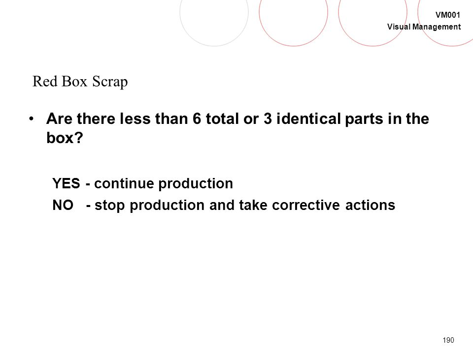 Are there less than 6 total or 3 identical parts in the box