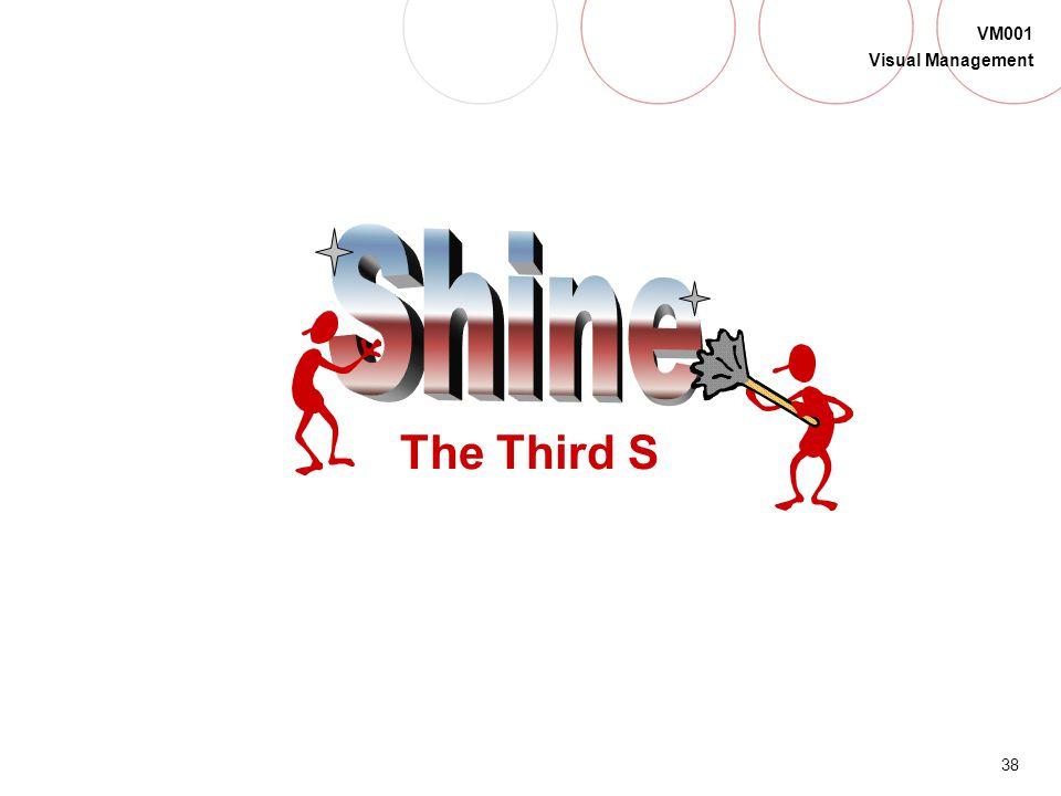 Shine The Third S