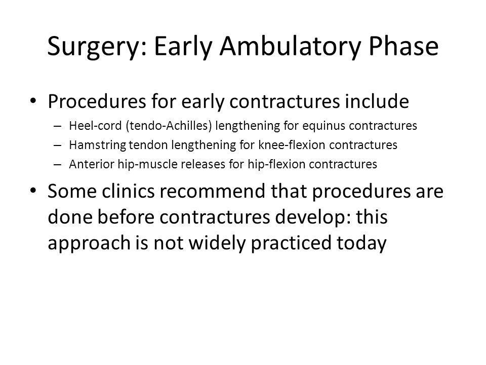 Surgery: Early Ambulatory Phase