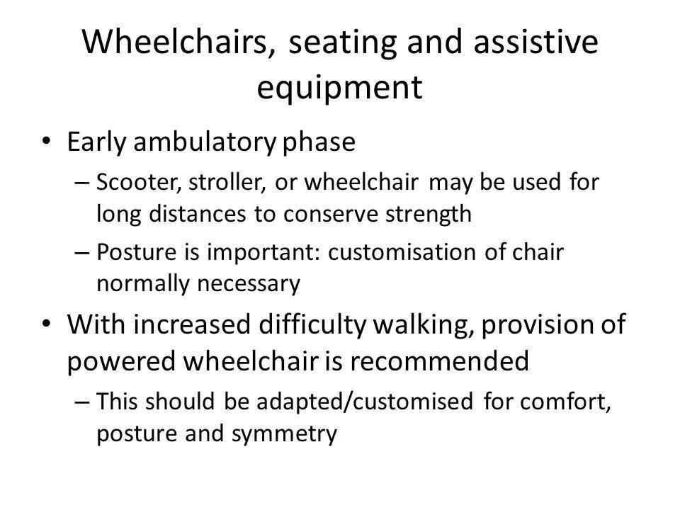 Wheelchairs, seating and assistive equipment