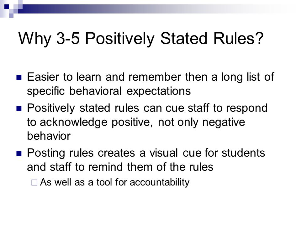 Why 3-5 Positively Stated Rules