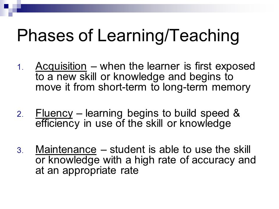 Phases of Learning/Teaching