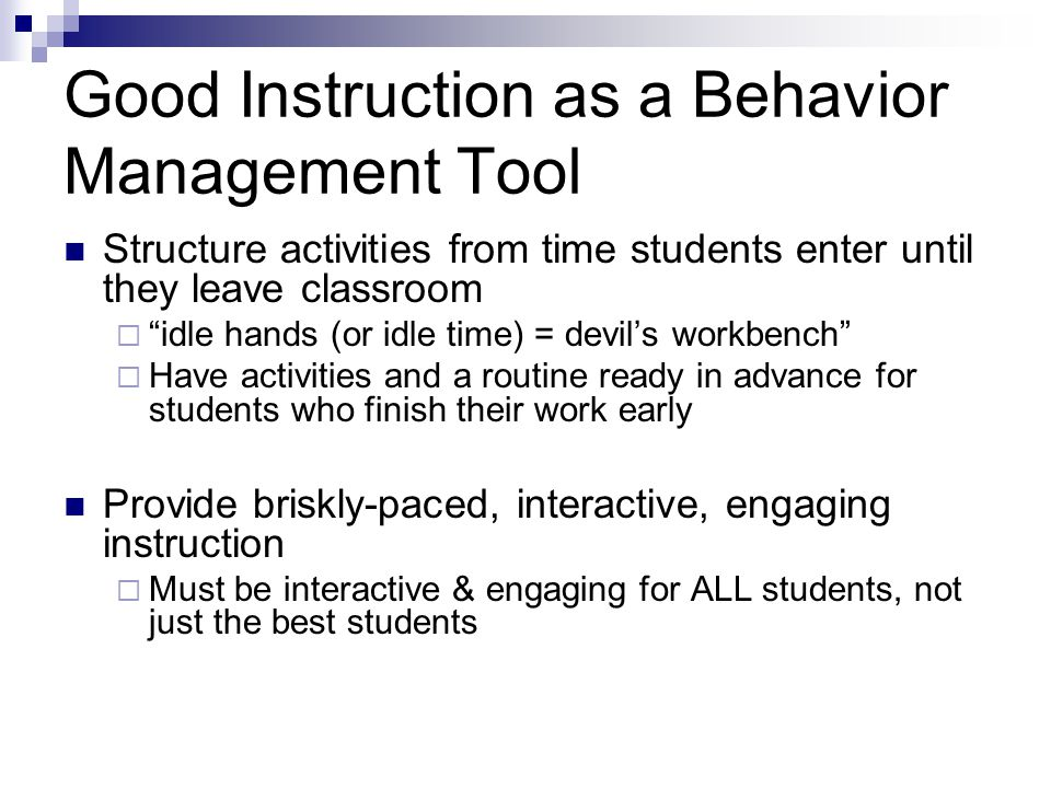 Good Instruction as a Behavior Management Tool