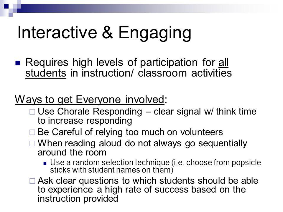 Interactive & Engaging