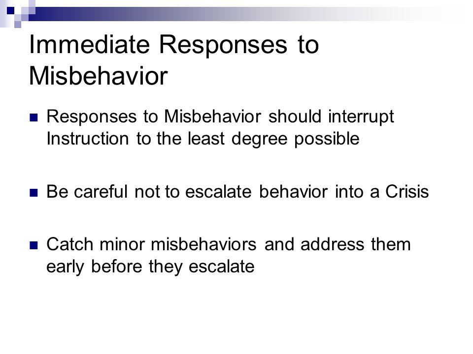Immediate Responses to Misbehavior
