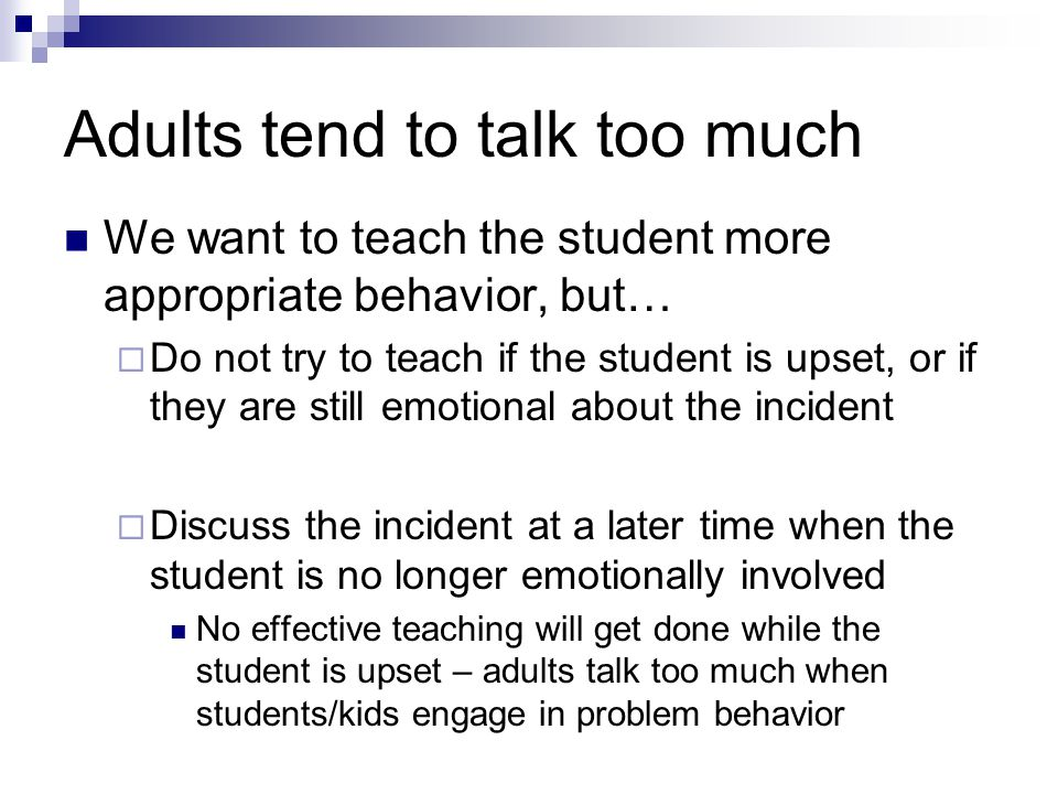 Adults tend to talk too much