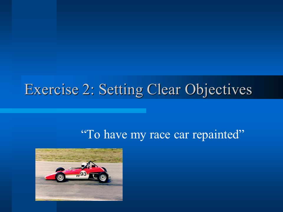 Exercise 2: Setting Clear Objectives