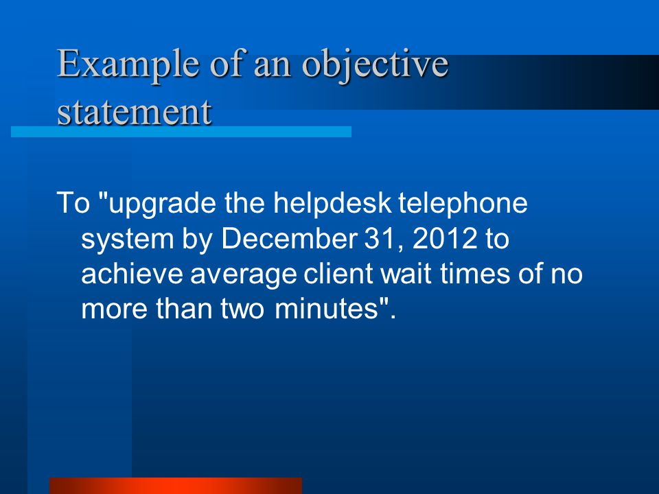 Example of an objective statement