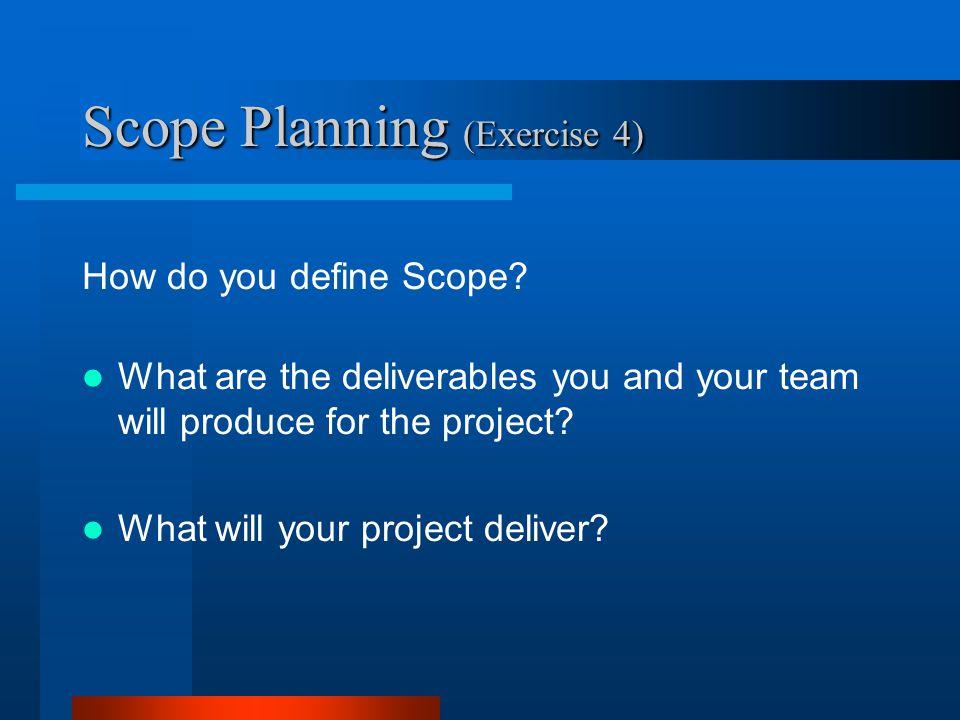 Scope Planning (Exercise 4)