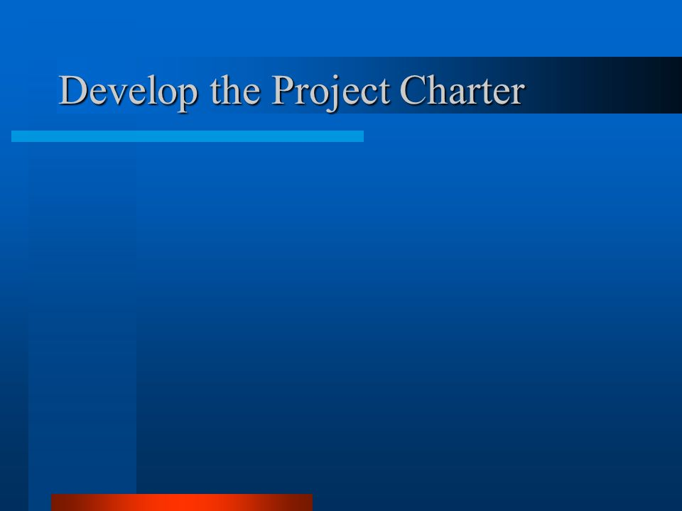 Develop the Project Charter