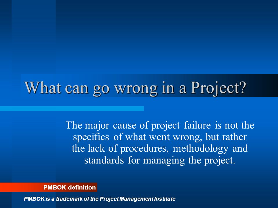 What can go wrong in a Project