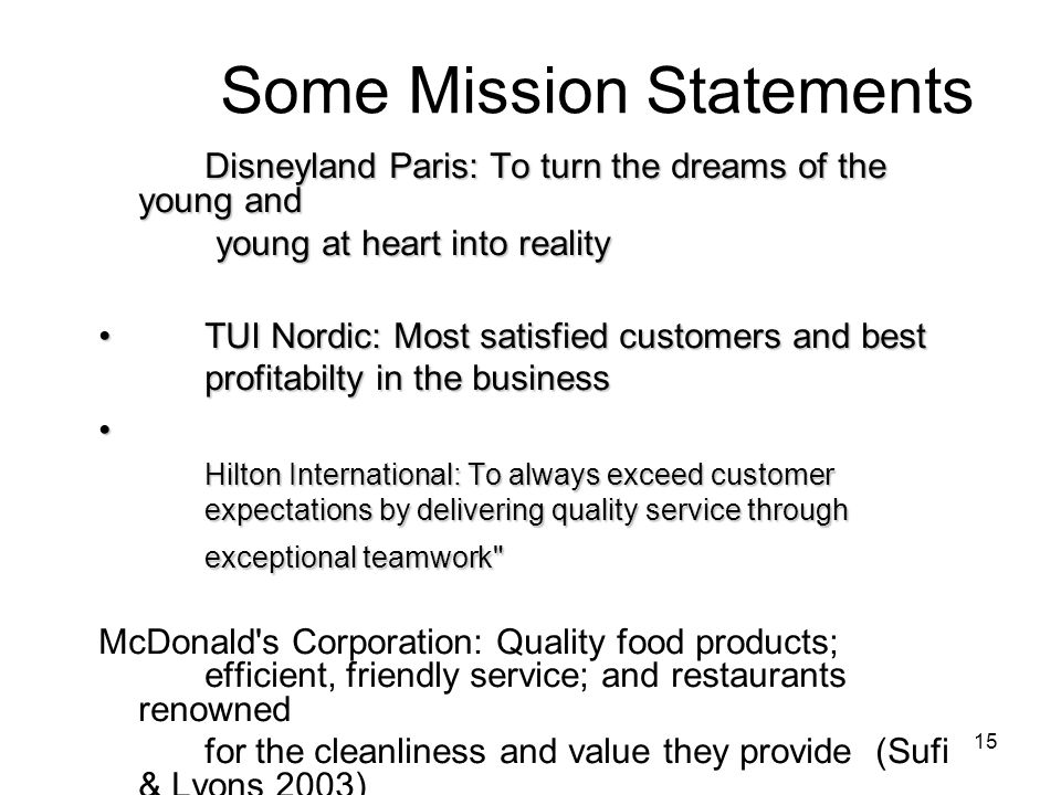 Some Mission Statements