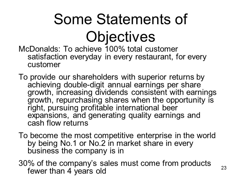 Some Statements of Objectives