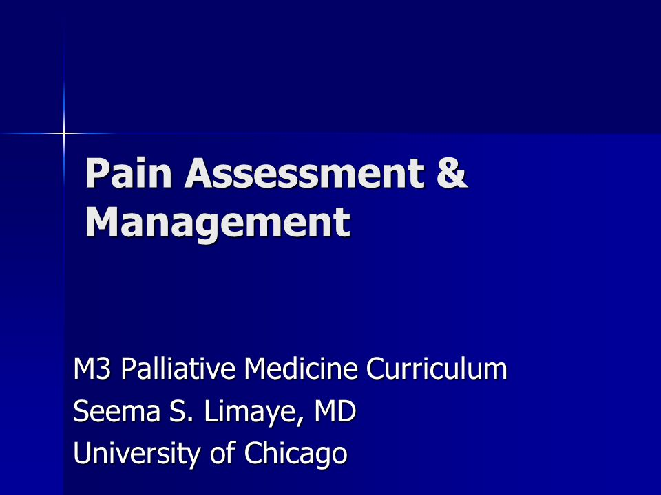 Pain Assessment & Management