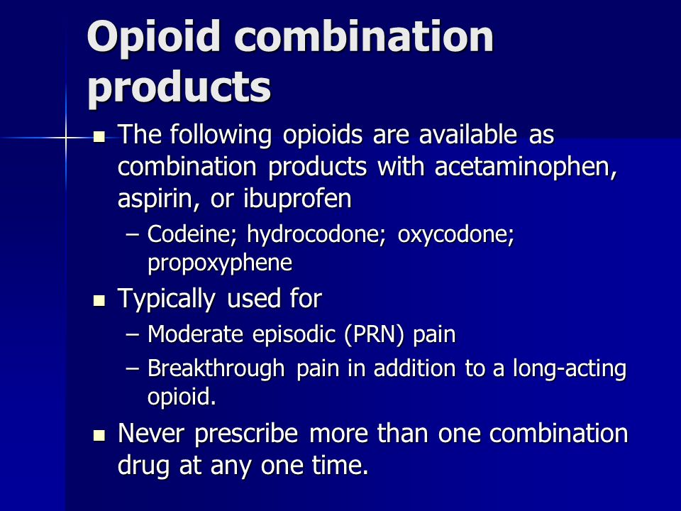 Opioid combination products