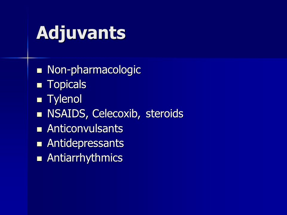 Adjuvants Non-pharmacologic Topicals Tylenol