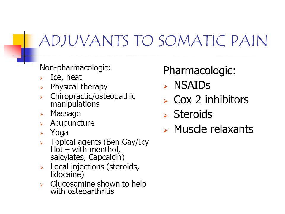 ADJUVANTS TO SOMATIC PAIN