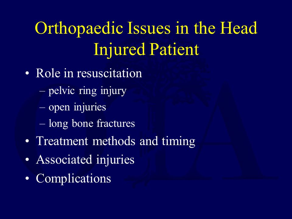 Orthopaedic Issues in the Head Injured Patient