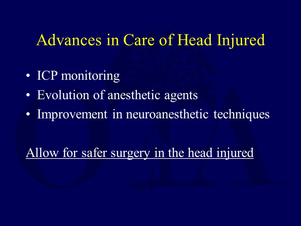 Advances in Care of Head Injured