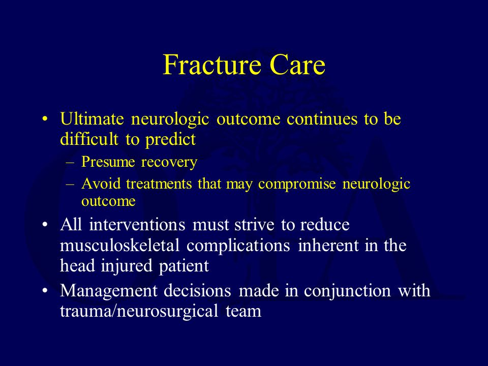 Fracture Care Ultimate neurologic outcome continues to be difficult to predict. Presume recovery.