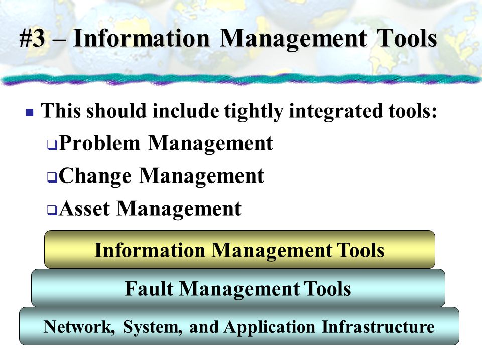#3 – Information Management Tools