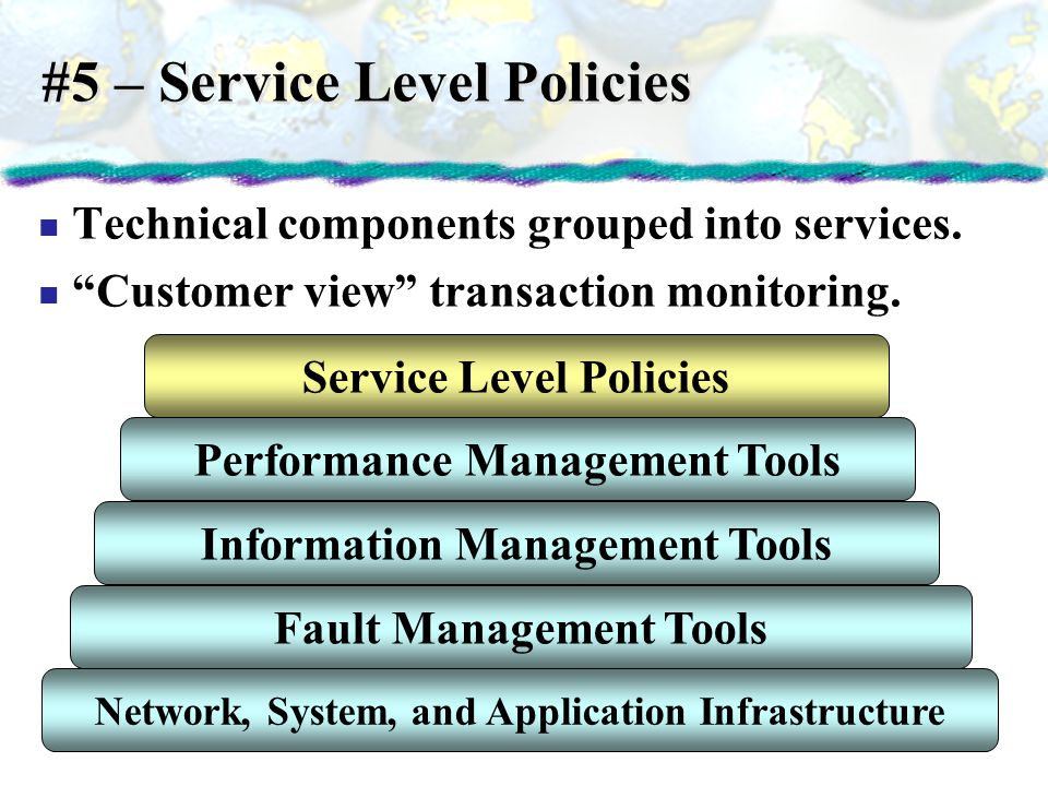 #5 – Service Level Policies