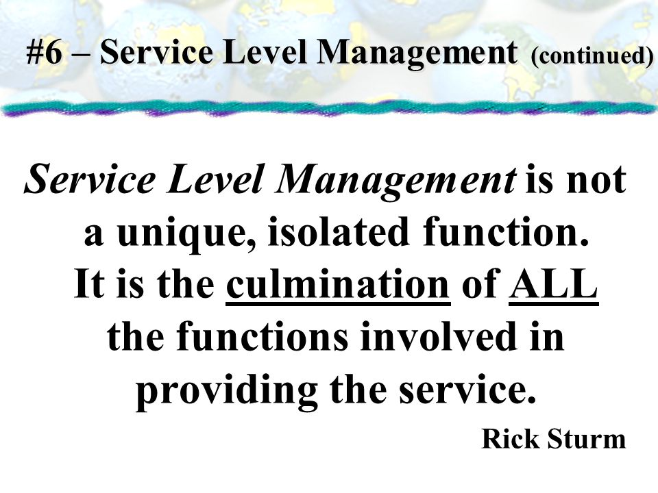 #6 – Service Level Management (continued)