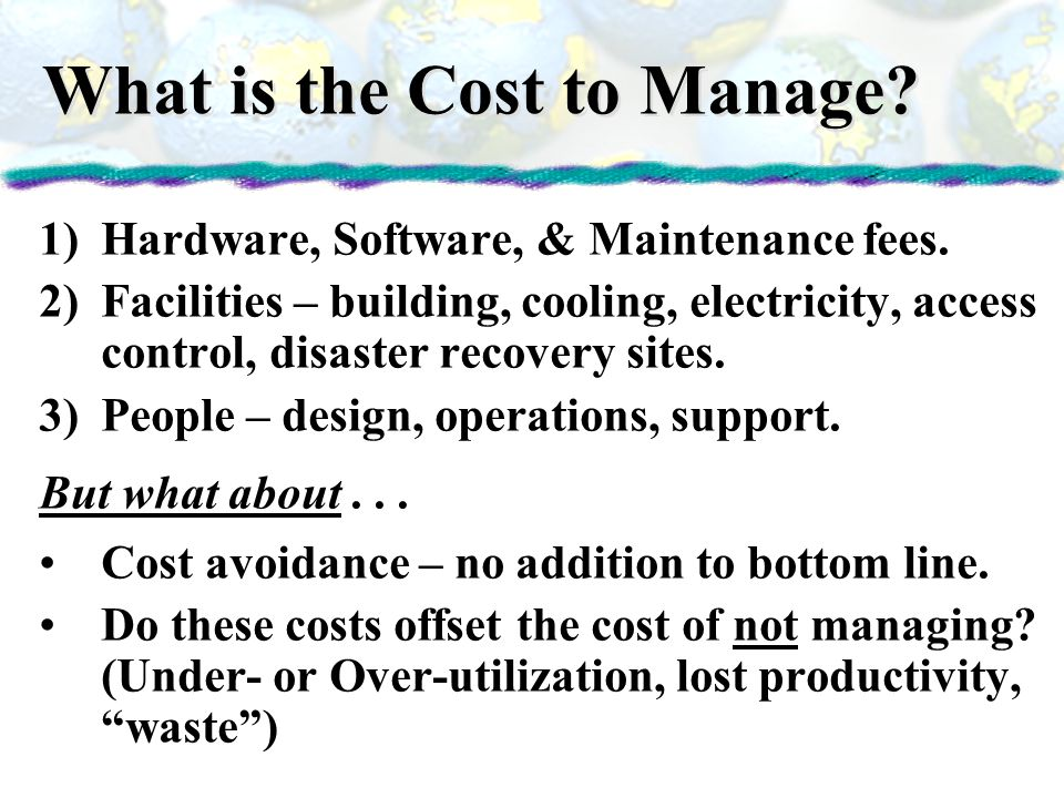 What is the Cost to Manage