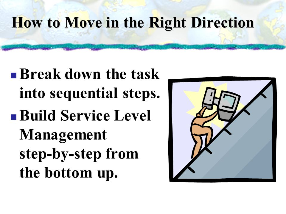 How to Move in the Right Direction
