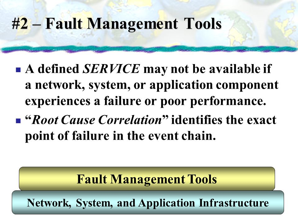 #2 – Fault Management Tools