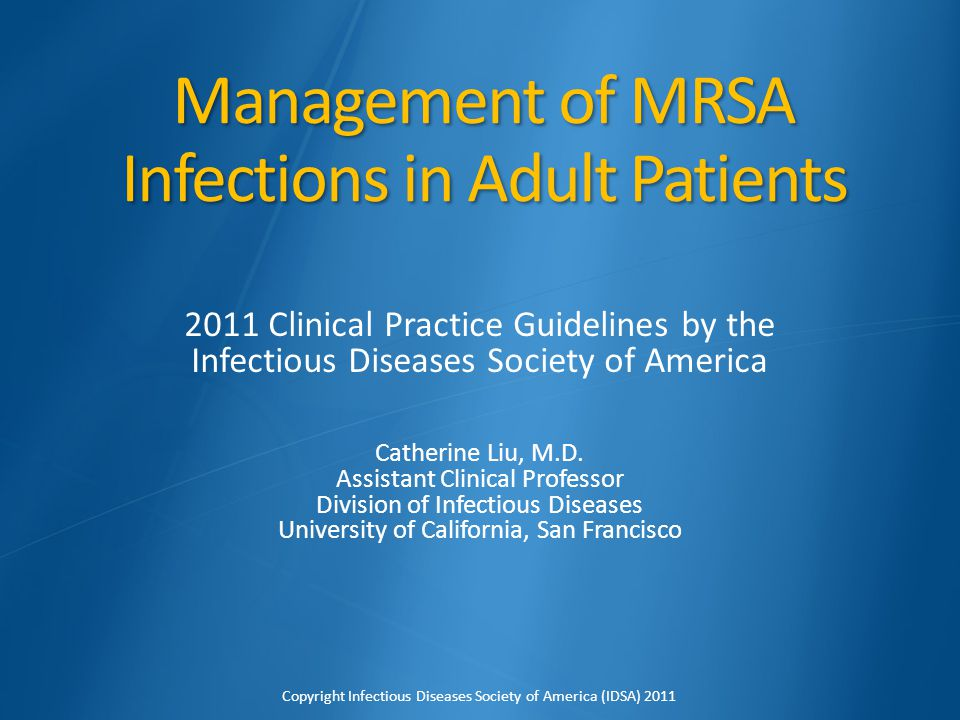 Management of MRSA Infections in Adult Patients