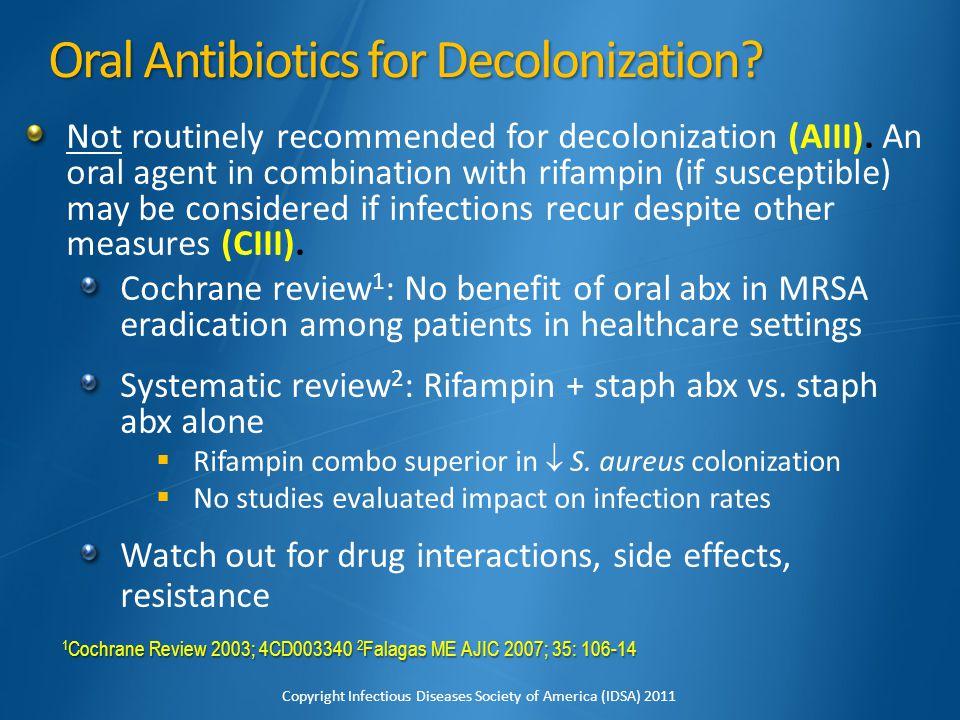 Oral Antibiotics for Decolonization