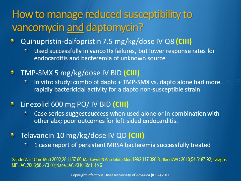 How to manage reduced susceptibility to vancomycin and daptomycin