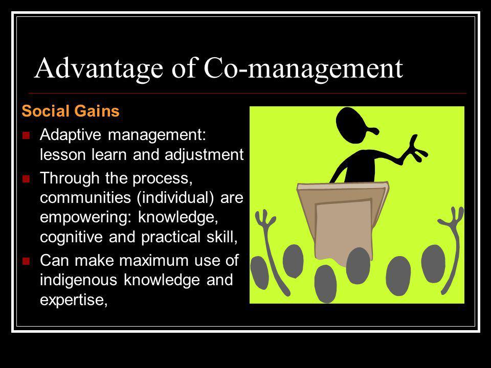 Advantage of Co-management