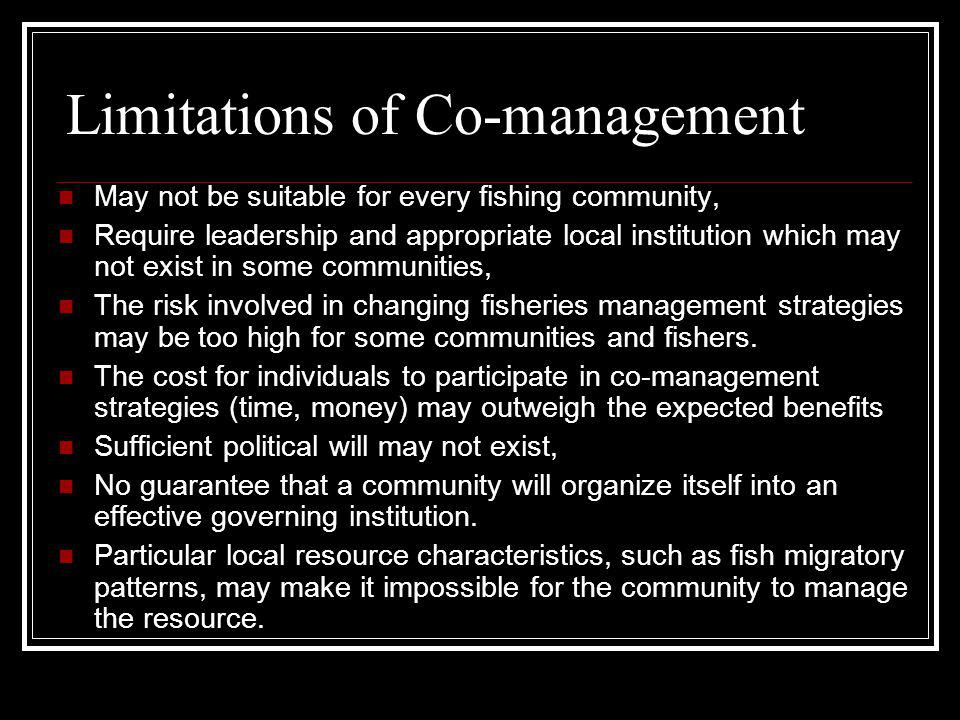 Limitations of Co-management
