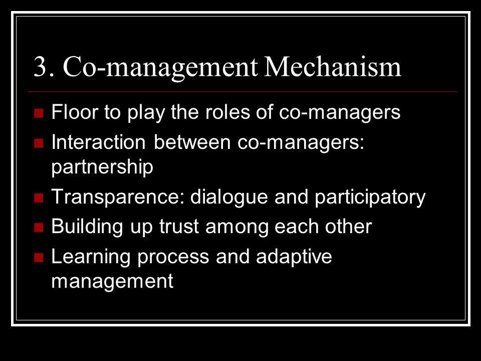 3. Co-management Mechanism