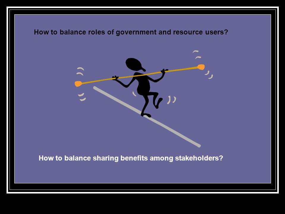 How to balance roles of government and resource users
