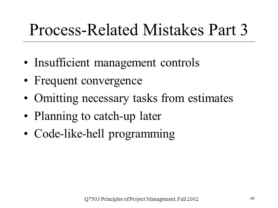 Process-Related Mistakes Part 3