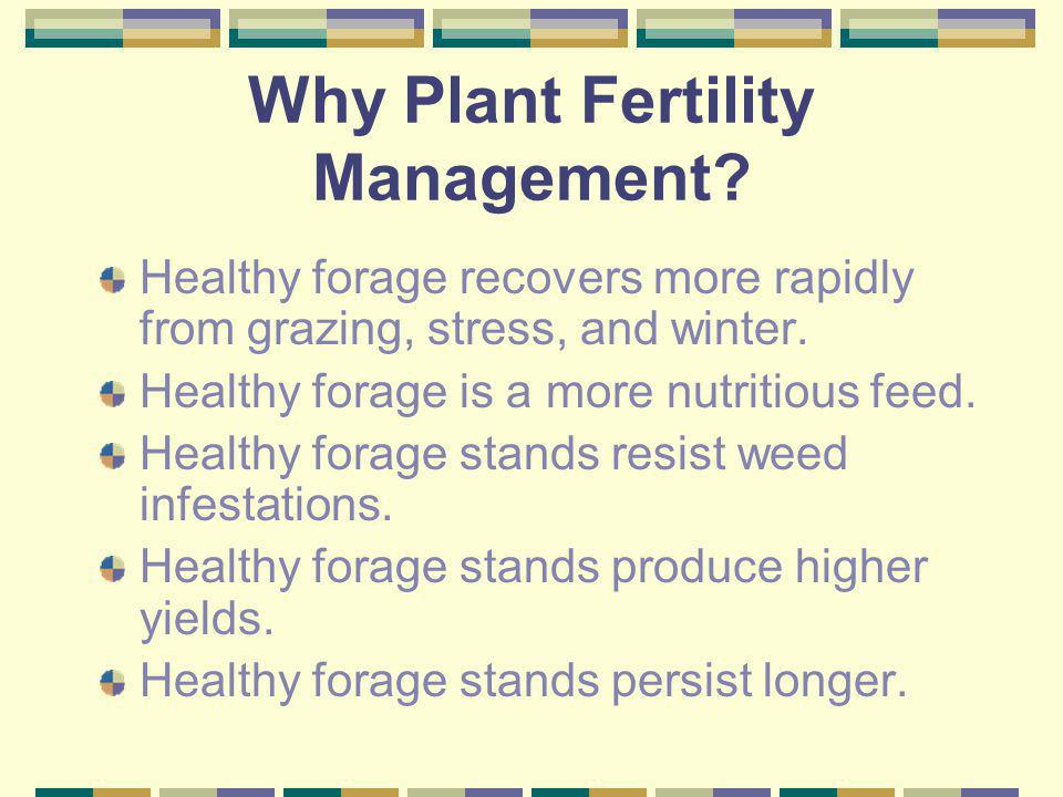 Why Plant Fertility Management