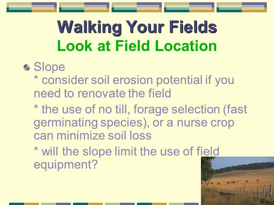Walking Your Fields Look at Field Location