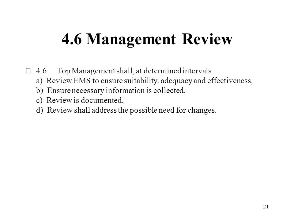 4.6 Management Review