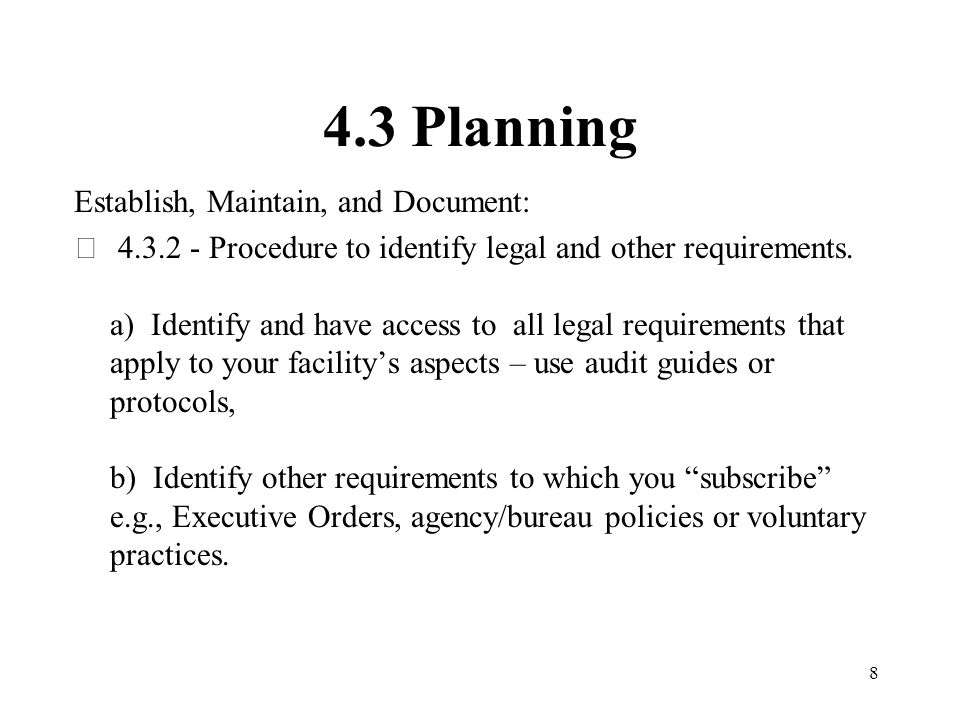 4.3 Planning Establish, Maintain, and Document:
